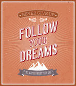 Follow your dreams typographic design. — Stock Vector