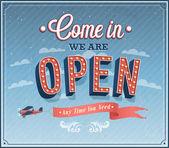 Come in we are open typographic design. — Stock Vector