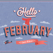 Stock Vector: Hello february typographic design.