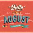 Hello august typographic design. — Stock Vector