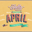 Hello april typographic design. — Stock Vector #36160965