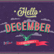 Stock Vector: Hello december typographic design.