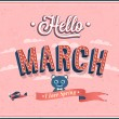 Hello march typographic design. — Stock vektor