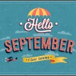 Stock Vector: Hello september typographic design.