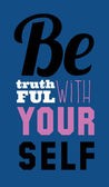 Be Truthful with your self — Stock Vector
