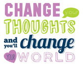 Change your thoughts and you'll change your world — Stok Vektör