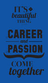 Career and passion quotes poster — Stock Vector