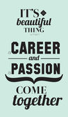 Career and passion quotes poster — Vector de stock