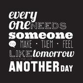 Everyone needs someone. — Stock Vector