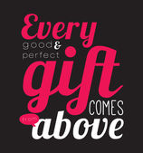 Every good and perfect gift comes from above. — ストックベクタ