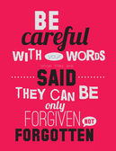 Be careful with your words said. — Stock Vector