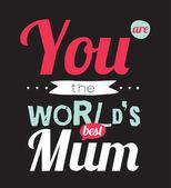 World's best mum — Stock Vector