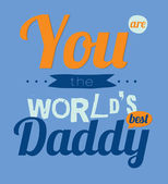 World best daddy — Stock Vector