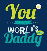 World'd best daddy — Stock Vector