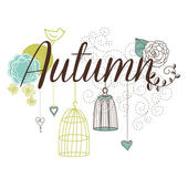 Floral Autumn background. The word Autumn decorated with birdcages and flowers — Stock Vector