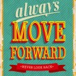Always move forward. — Stock Vector