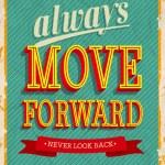 Always move forward. — Stock Vector