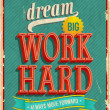 Dream big, work hard. — Vettoriali Stock