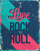 I love rock and roll. — Stock Vector