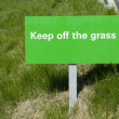 Keep off the grass sign — Stock Photo