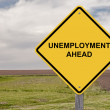 Foto de Stock  : Unemployment Ahead - Caution Sign