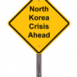 Caution - North Korea Crisis Ahead — Stock Photo