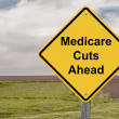 Caution Sign - Medicare Cuts Ahead — Stock Photo