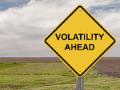 Caution Sign - Volatility Ahead — Stock Photo