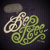 Keep Calm Be Free hand lettering — 图库矢量图片