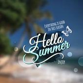 """""""Hello Summer"""" Vector blurred background. — Vector de stock"""
