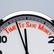 Clock with words time to save money. save money concept — Stock Photo
