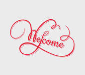 Welcome calligraphy — Stock Vector
