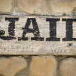 Jail sign Cowboy wild west town — Stock Photo