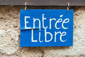 Entree Libre — Stock Photo