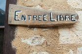 Entree Libre — Stock Photo