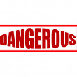 Dangerous — Stock Vector