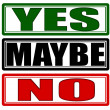 Yes maybe and no — Stock Vector