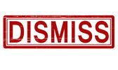 Dismiss — Stock Vector