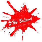 We believe — Stock Vector