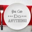 You Can Do Anything Inspirational Meal — Stock Photo #51472473