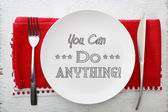 You Can Do Anything Inspirational Meal — Stock Photo