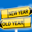 Постер, плакат: Directional arrow with the words New year old year