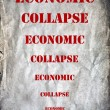Economic collapse letters on grunge background — Stock Photo #35736681