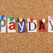 Payday or Pay Day — Stock Photo