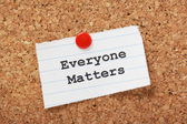 Everyone Matters — Stock Photo