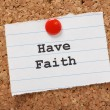 Have Faith — Stock Photo