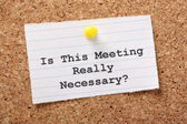 Is this meeting really necessary? — Stock Photo
