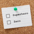 Superhero or Zero? — Stock Photo #33989505