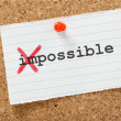 Постер, плакат: Impossible becomes Possible