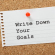 Write Down Your Goals — Stockfoto